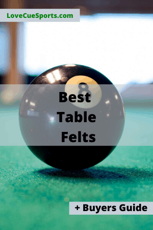 5 Very Best Pool Table Felts & Buyers Guide