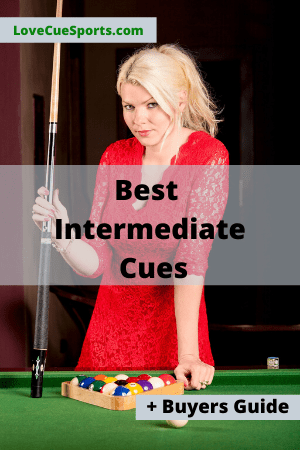 Best 5 Pool Cues For Intermediate Players – 2020