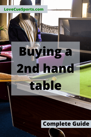 Buying A Used Pool Table + Detailed Buyers Guide