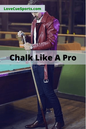 Why and How to Chalk a Pool Cue