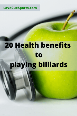 20 health benefits to playing billiards