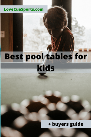 best pool table for kids