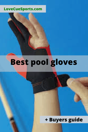 best pool gloves ever