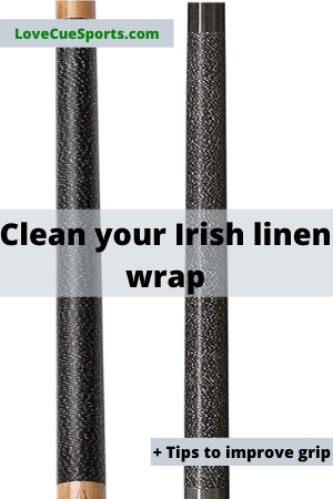 how to clean Irish linen wrap on a pool cue