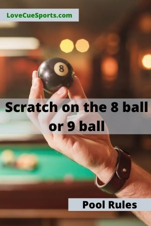 scratching on the 8 ball